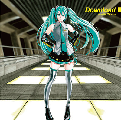 Download feat. 初音ミク
