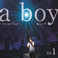 『a boy 〜3rd Live Tour〜(Vol.1)』
