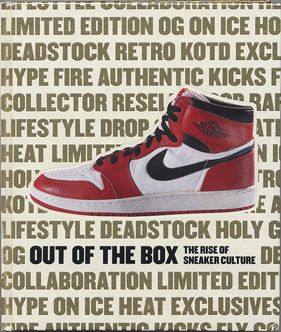 『Out of the Box: The Rise of Sneaker Culture』(Skira Rizzoli刊)