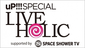 uP!!!SPECIAL LIVE HOLIC