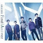 「Find The Answer(通常盤) 」 嵐